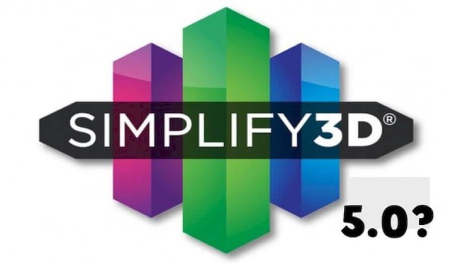 Simplify3D 將會公佈一個重大的更新版5.0